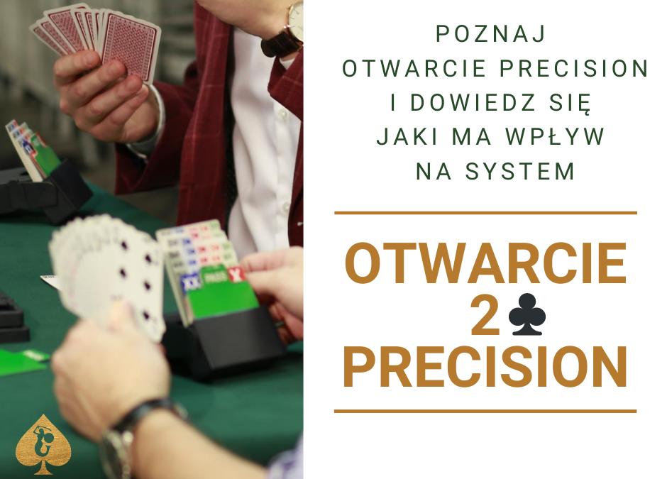 Poznaj otwarcie Precision i dowiedz się jaki ma wpływ na Wspólny Język!