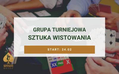 Grupa Turniejowa – Sztuka wistowania – 24 lutego