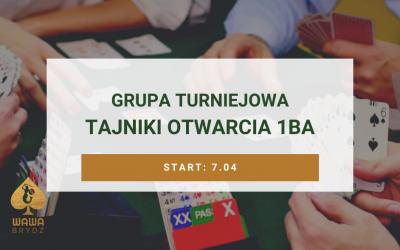 Grupa Turniejowa – Tajniki otwarcia 1BA – od 7 kwietnia