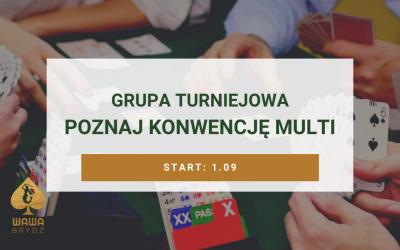Grupa Turniejowa – poznaj konwencję Multi